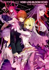 Fate/EXTRA CCC VOID LOG:BLOOM ECHO(TYPE-MOON BOOKS)
