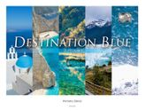 DESTINATION BLUE 青の目的地 (The Earth Symphony)